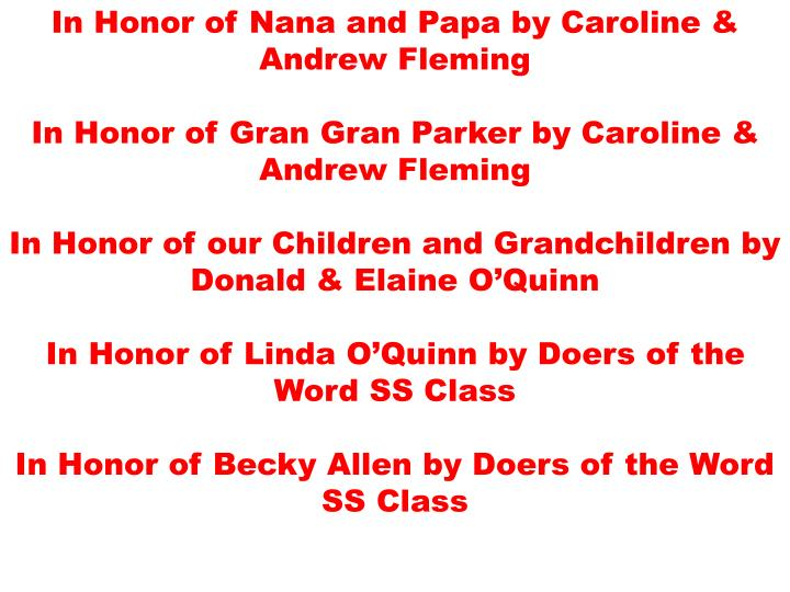 In Honor of Nana and Papa by Caroline & Andrew Fleming