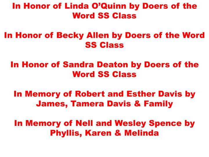 In Honor of Linda O'Quinn by Doers of the Word SS Class