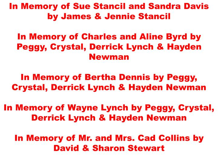 In Memory of Sue Stancil and Sandra Davis by James & Jennie Stancil