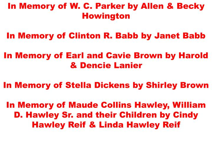 In Memory of W. C. Parker by Allen & Becky Howington