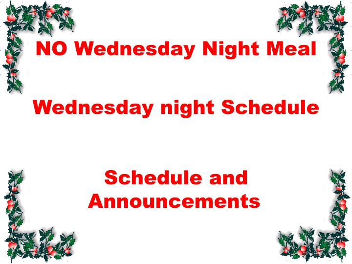 NO Wednesday Night Meal