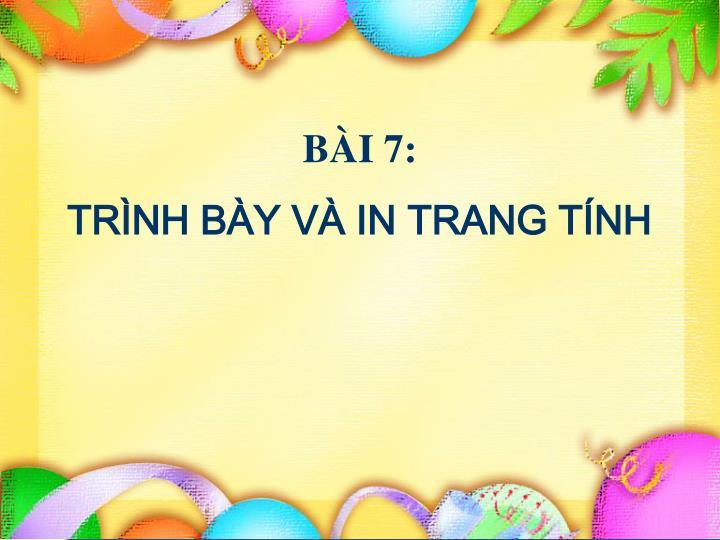 BI 7:
