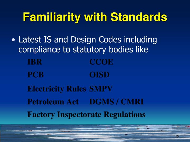Familiarity with Standards
