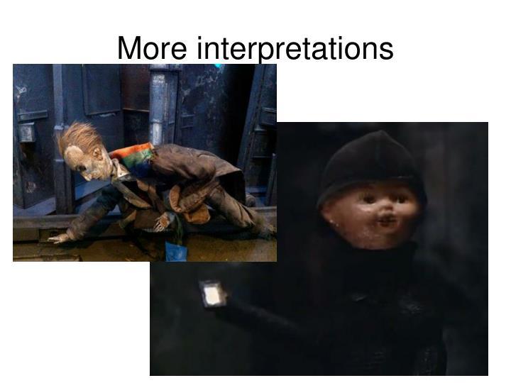 More interpretations