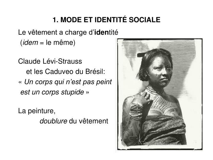 1. MODE ET IDENTITÉ SOCIALE