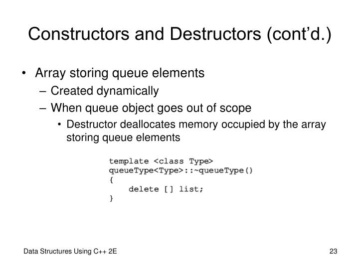 Constructors and Destructors (cont'd.)