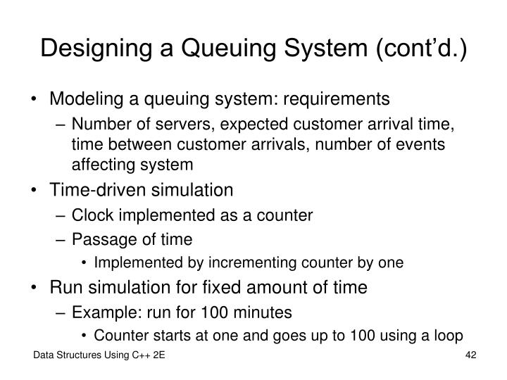 Designing a Queuing System (cont'd.)
