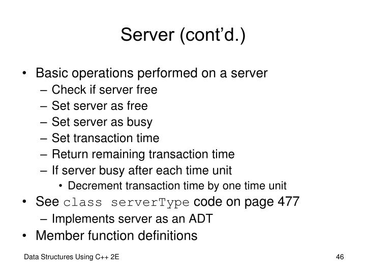 Server (cont'd.)