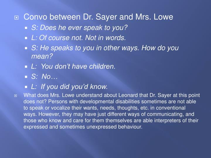 Convo between Dr. Sayer and Mrs. Lowe