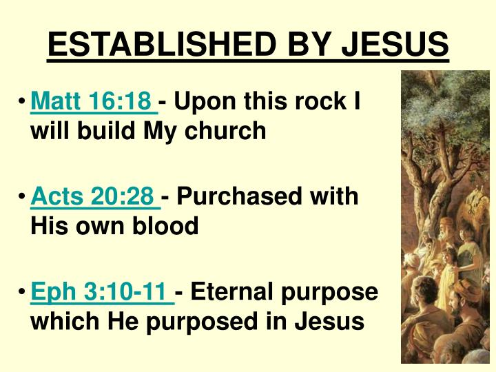 ESTABLISHED BY JESUS