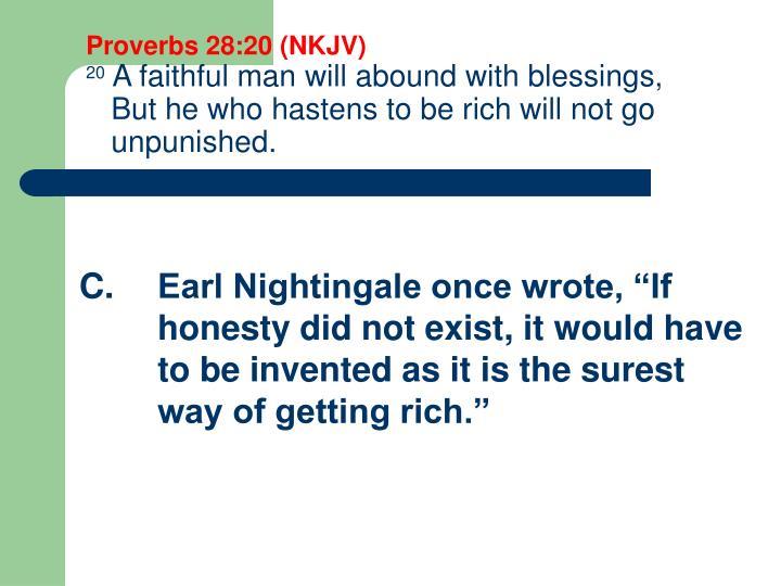 Proverbs 28:20 (NKJV)