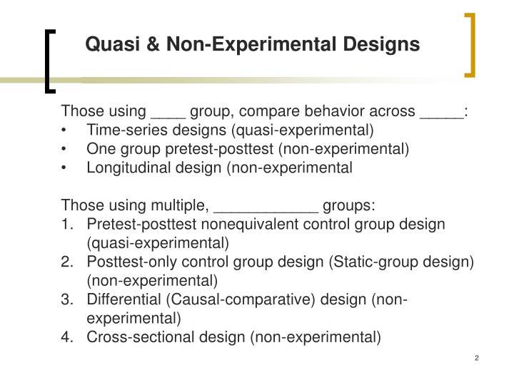 Quasi & Non-Experimental Designs