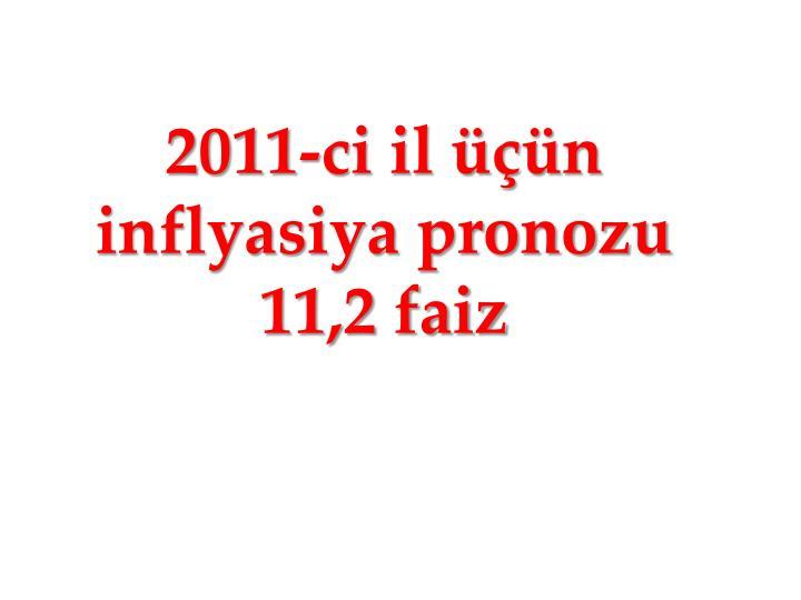 2011-ci il üçün  inflyasiya pronozu