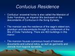 confucius residence