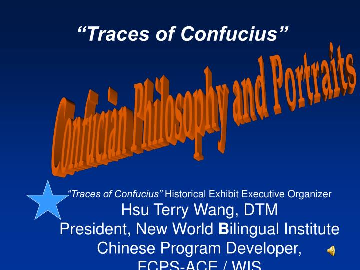 """Traces of Confucius"""