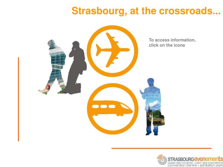 Strasbourg, at the crossroads...