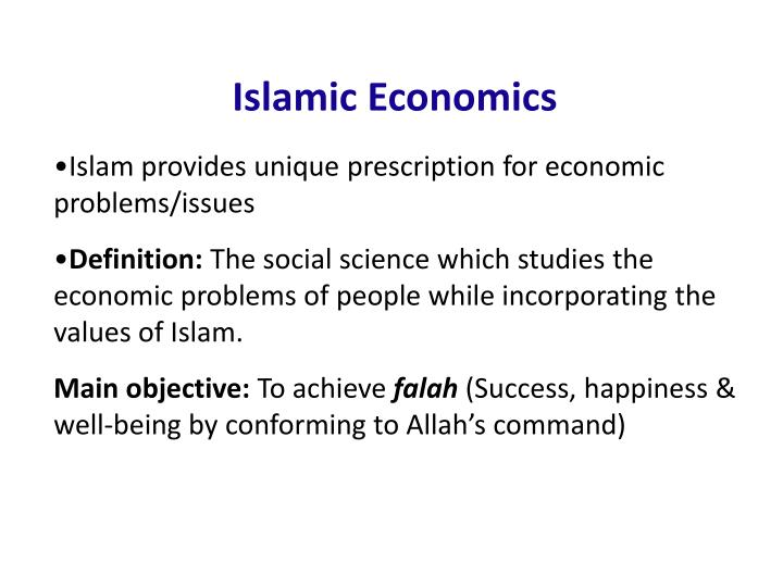 Islam provides unique prescription for economic problems/issues