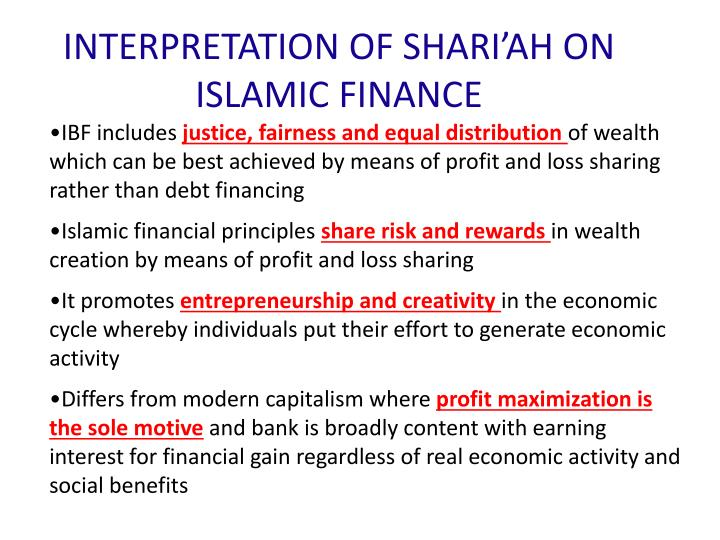 INTERPRETATION OF SHARI'AH ON ISLAMIC FINANCE