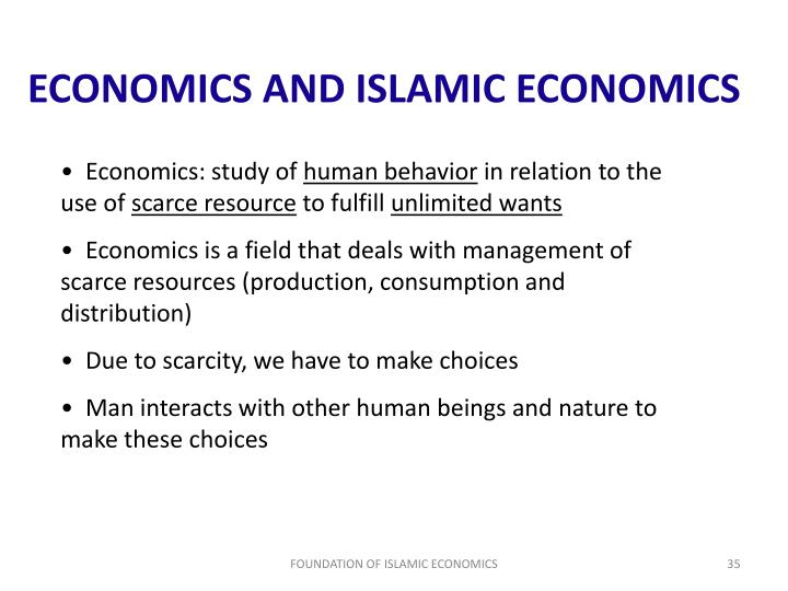 ECONOMICS AND ISLAMIC ECONOMICS