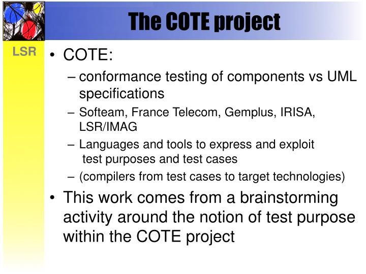 The COTE project