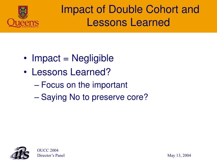Impact of Double Cohort and Lessons Learned