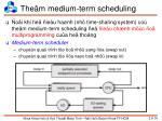 the m medium term scheduling