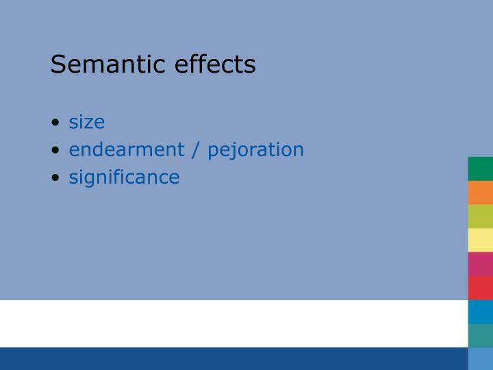 Semantic effects