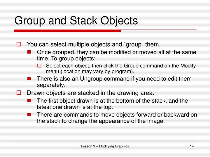 Group and Stack Objects