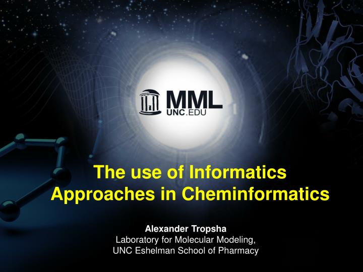 The use of Informatics Approaches in Cheminformatics