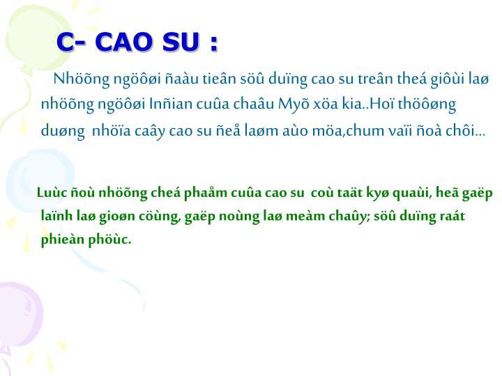 C- CAO SU :