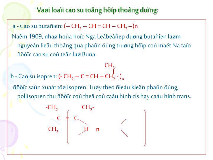 Vai loai cao su tong hp thong dung: