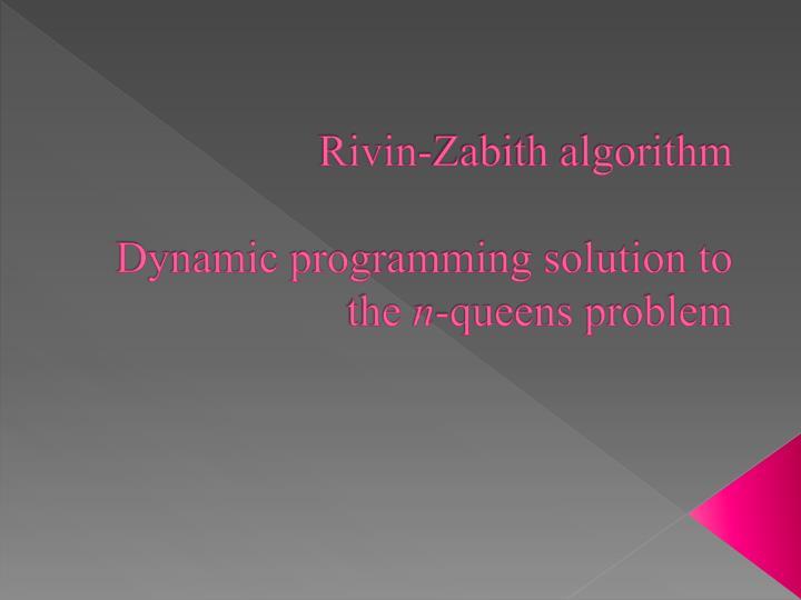 Rivin-Zabith algorithm