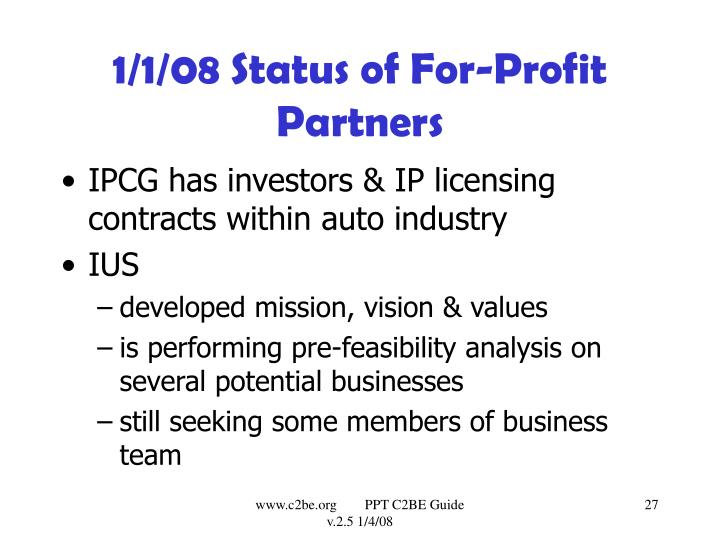 1/1/08 Status of For-Profit Partners