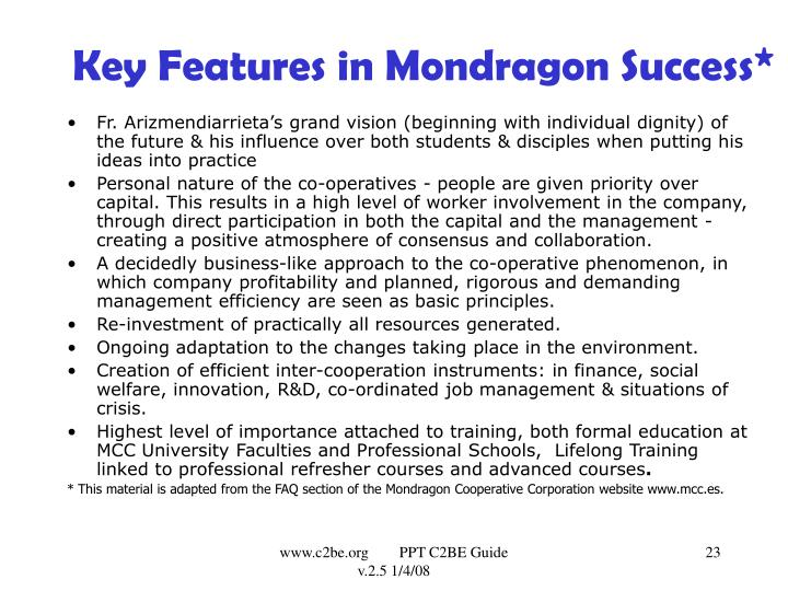 Key Features in Mondragon Success