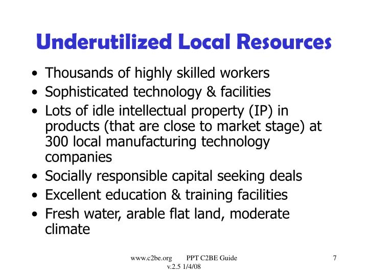 Underutilized Local Resources