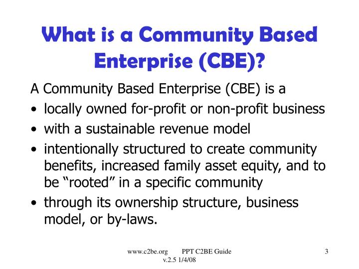 What is a community based enterprise cbe
