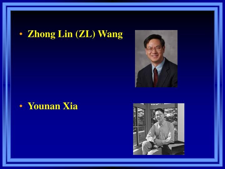 Zhong Lin (ZL) Wang