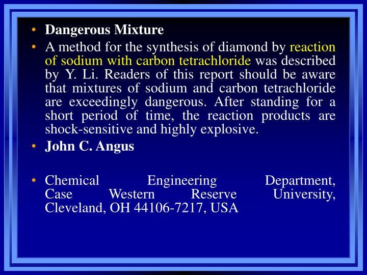 Dangerous Mixture