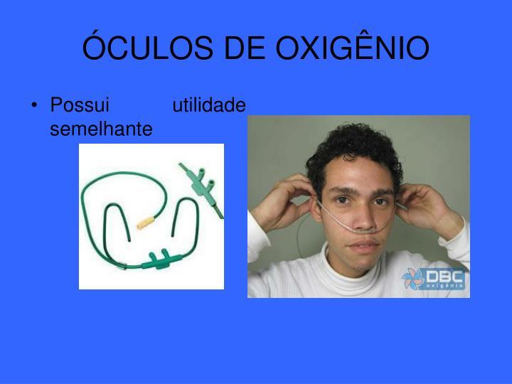 ÓCULOS DE OXIGÊNIO