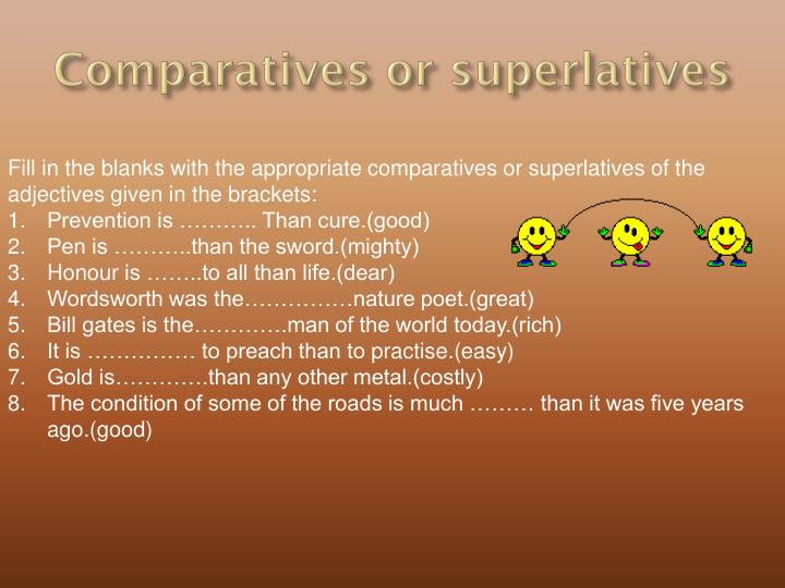 Comparatives or superlatives