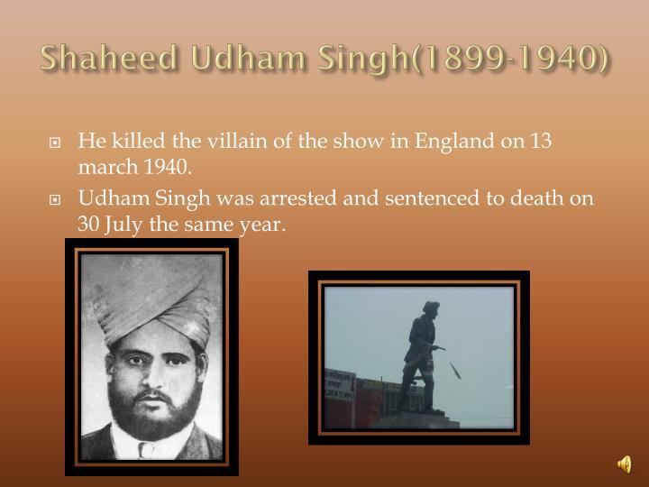 Shaheed Udham Singh(1899-1940)