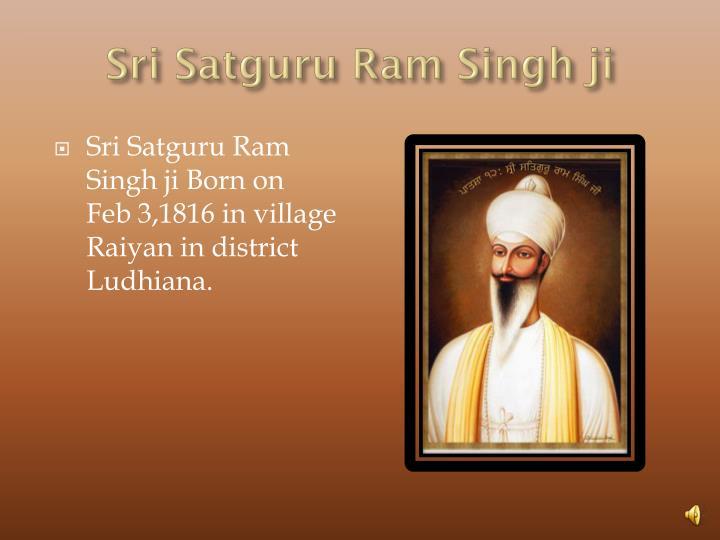 Sri Satguru Ram Singh ji