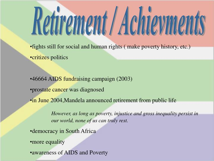 Retirement / Achievments