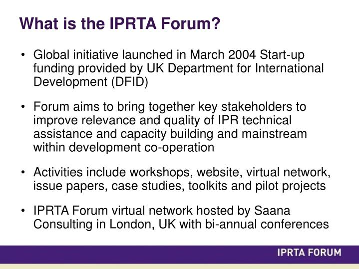 What is the iprta forum