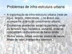 problemas de infra estrutura urbana