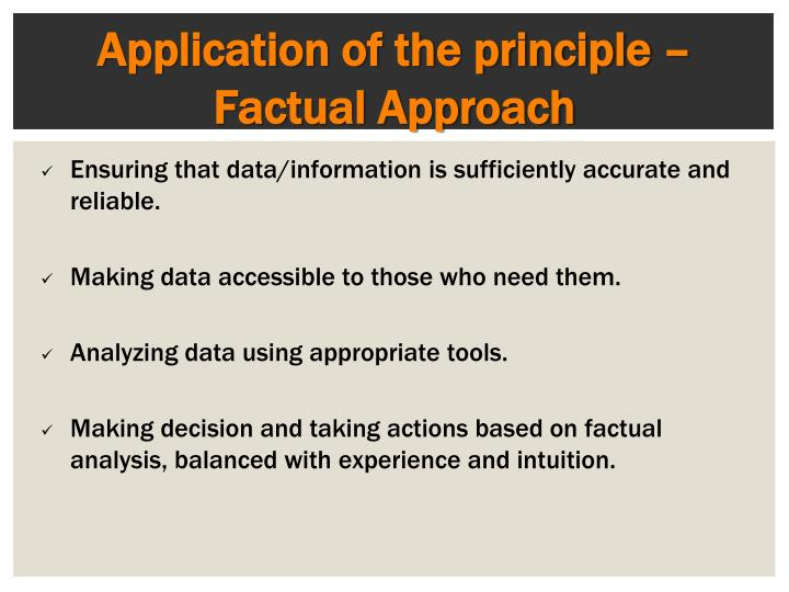 Application of the principle – Factual Approach