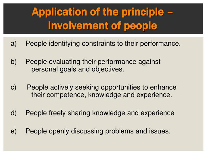 Application of the principle – Involvement of people