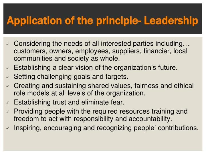 Application of the principle- Leadership