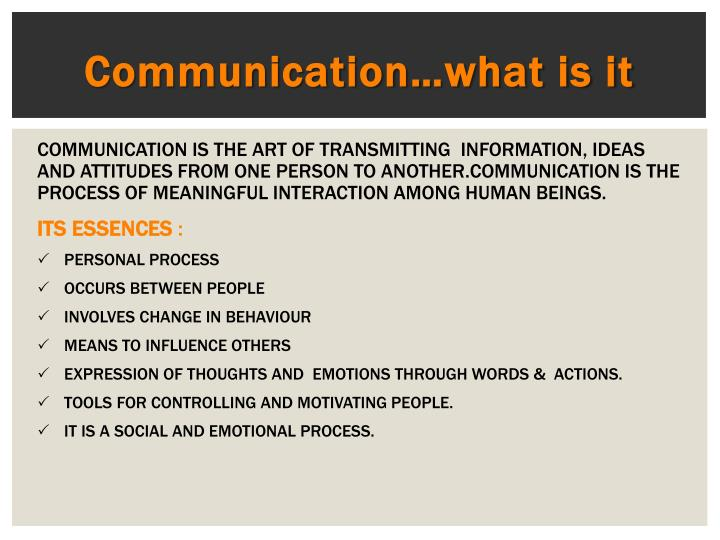 Communication…what is it