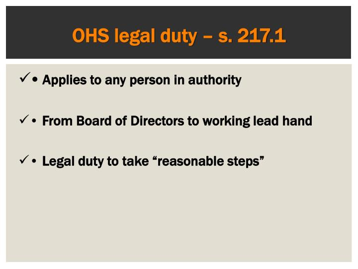 OHS legal duty – s. 217.1